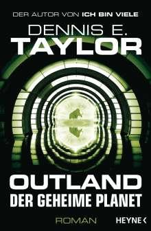 Dennis E. Taylor: Outland - Der geheime Planet, Buch