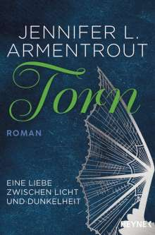 Jennifer L. Armentrout: Torn - Eine Liebe zwischen Licht und Dunkelheit, Buch