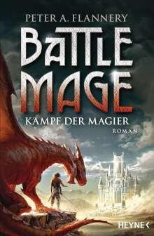 Peter A. Flannery: Battle Mage - Kampf der Magier, Buch