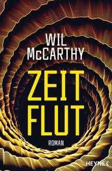 Wil Mccarthy: Zeitflut, Buch
