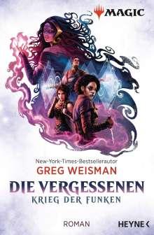 Greg Weisman: MAGIC: The Gathering - Die Vergessenen, Buch