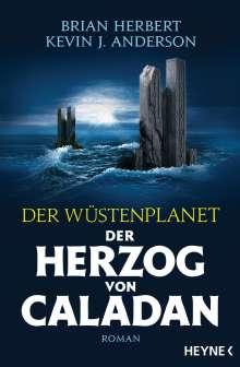 Brian Herbert: Der Wüstenplanet - Der Herzog von Caladan, Buch