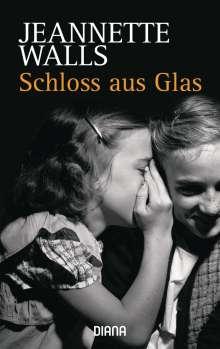 Jeannette Walls: Schloss aus Glas, Buch