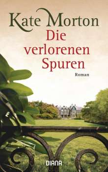 Kate Morton: Die verlorenen Spuren, Buch