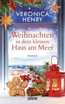 Veronica Henry: Weihnachten in dem kleinen Haus am Meer, Buch