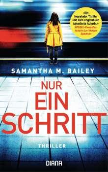 Samantha M. Bailey: Ich weiß, was du willst, Buch