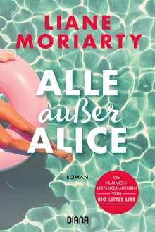 Liane Moriarty: Alle außer Alice, Buch
