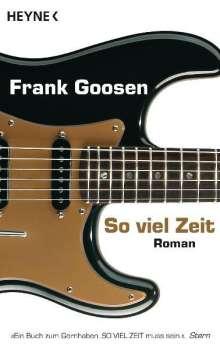 Frank Goosen: So viel Zeit, Buch