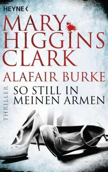 Mary Higgins Clark: So still in meinen Armen, Buch