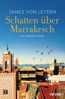 James von Leyden: Schatten über Marrakesch, Buch