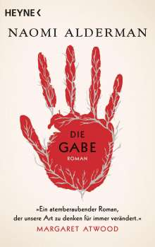 Naomi Alderman: Die Gabe, Buch