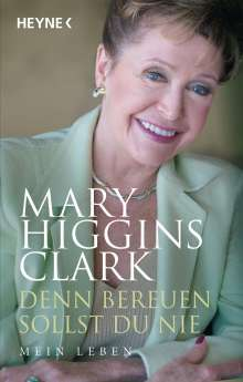 Mary Higgins Clark: Denn bereuen sollst du nie, Buch