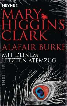 Mary Higgins Clark: Mit deinem letzten Atemzug, Buch