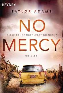 Taylor Adams: No Mercy - Diese Fahrt überlebst du nicht, Buch