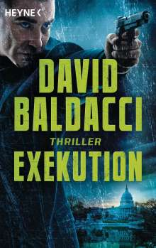 David Baldacci (geb. 1960): Exekution, Buch