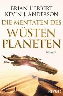 Brian Herbert: Der Wüstenplanet - Great Schools of Dune 02. Die Mentaten des Wüstenplaneten, Buch