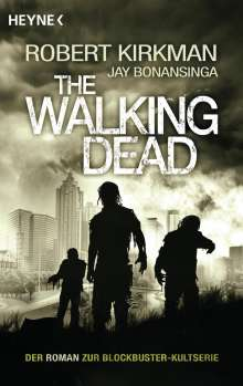 Robert Kirkman: The Walking Dead 01, Buch
