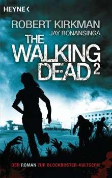 Robert Kirkman: The Walking Dead 02, Buch