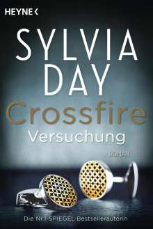 Sylvia Day: Crossfire 01. Versuchung, Buch