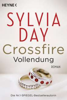 Sylvia Day: Crossfire 05. Vollendung, Buch