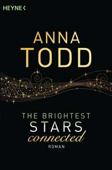 Anna Todd: The Brightest Stars  - connected, Buch