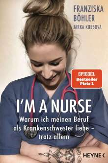 Franziska Böhler: I'm a Nurse, Buch
