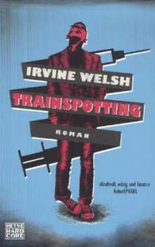 Irvine Welsh: Trainspotting, Buch