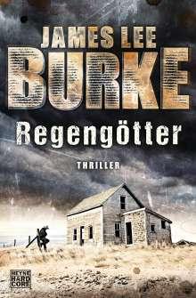 James Lee Burke: Regengötter, Buch