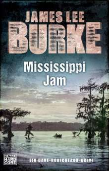 James Lee Burke: Mississippi Jam, Buch