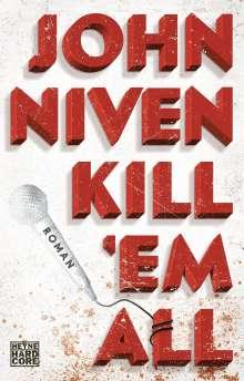 John Niven: Kill 'em all, Buch