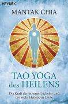 Mantak Chia: Tao Yoga des Heilens, Buch