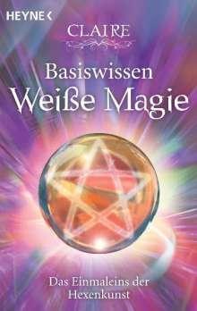 Claire: Basiswissen Weiße Magie, Buch