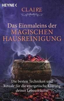 Claire: Das Einmaleins der magischen Hausreinigung, Buch
