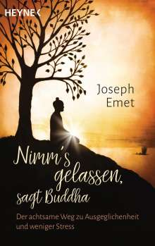Joseph Emet: Nimm's gelassen, sagt Buddha, Buch