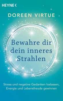 Doreen Virtue: Bewahre dir dein inneres Strahlen, Buch