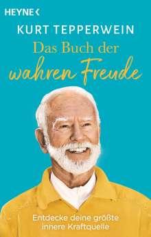 Kurt Tepperwein: Das Buch der wahren Freude, Buch