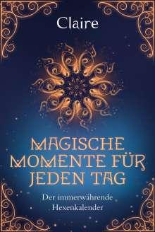Claire: Magische Momente für jeden Tag, Buch