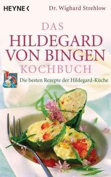 Wighard Strehlow: Das Hildegard-von-Bingen-Kochbuch, Buch