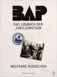Wolfgang Niedecken: BAP - Das Logbuch der Jubiläumstour, Buch
