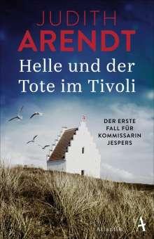 Judith Arendt: Helle und der Tote im Tivoli, Buch