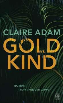 Claire Adam: Goldkind, Buch