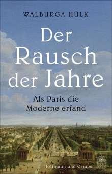 Walburga Hülk: Der Rausch der Jahre, Buch