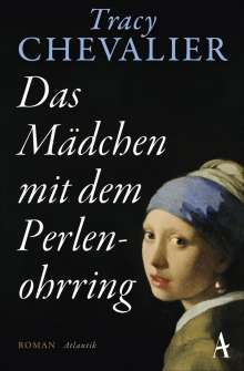 Tracy Chevalier: Das Mädchen mit dem Perlenohrring, Buch
