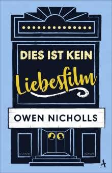 Owen Nicholls: Dies ist kein Liebesfilm, Buch