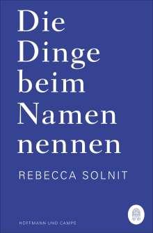 Rebecca Solnit: Die Dinge beim Namen nennen, Buch