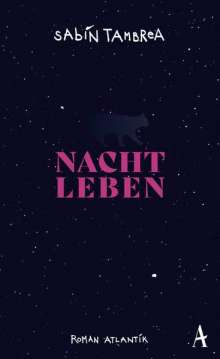Sabin Tambrea: Nachtleben, Buch