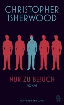Christopher Isherwood: Nur zu Besuch, Buch