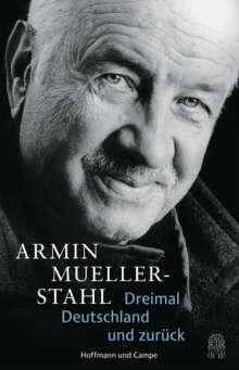Armin Mueller-Stahl: Dreimal Deutschland und zurück, Buch