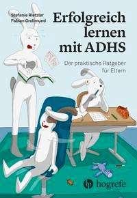 Stefanie Rietzler: Erfolgreich lernen mit ADHS, Buch
