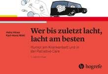 Heinz Hinse: Wer bis zuletzt lacht, lacht am besten, Buch